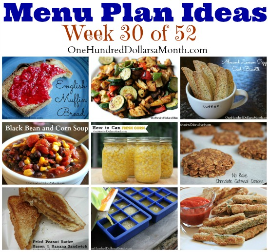Weekly Meal Plan – Menu Plan Ideas Week 30 of 52