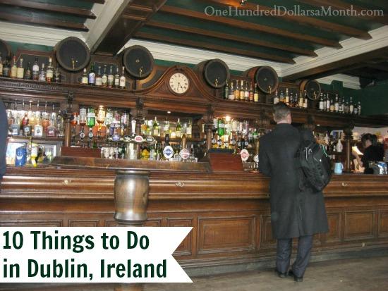 10 Things to Do in Dublin, Ireland