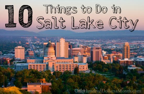 10 Things to Do in Salt Lake City, Utah