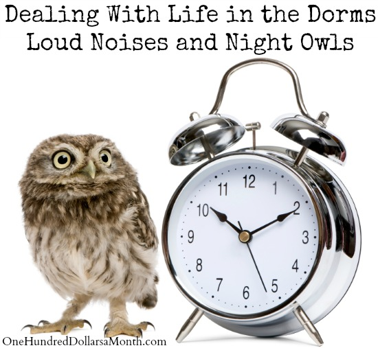 Dealing With Life in the Dorms – Loud Noises and Night Owls