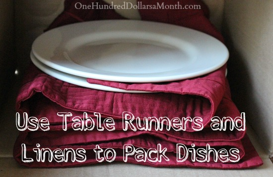 Easy Moving Tips: Use Linens & Table Runners to Pack Dishes
