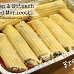 Freezer Meal – Chicken and Spinach Stuffed Manicotti