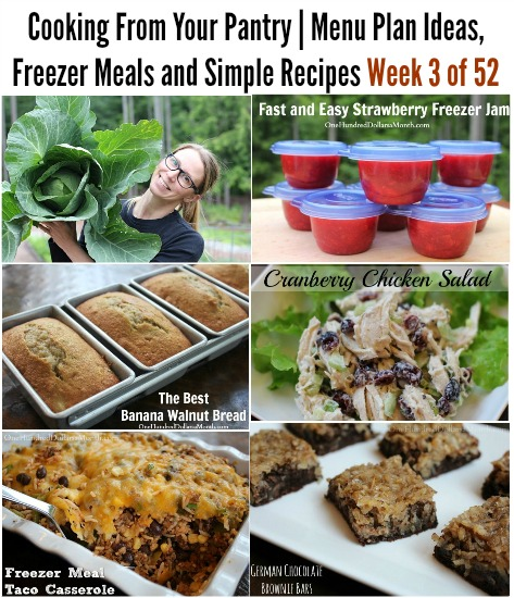 Cooking From Your Pantry | Menu Plan Ideas, Freezer Meals and Simple Recipes Week 3 of 52