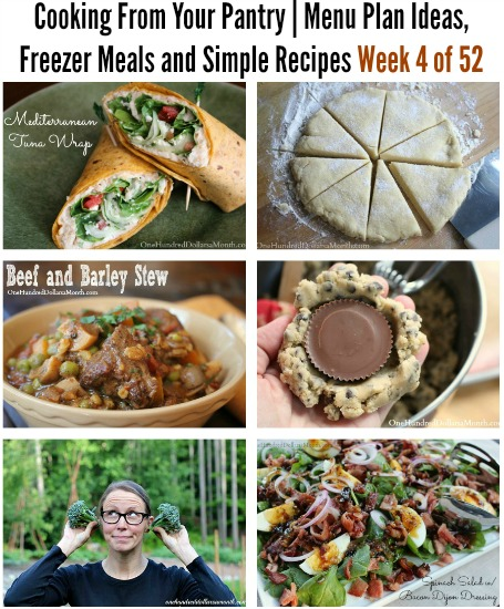 Cooking From Your Pantry | Menu Plan Ideas, Freezer Meals and Simple Recipes Week 4 of 52
