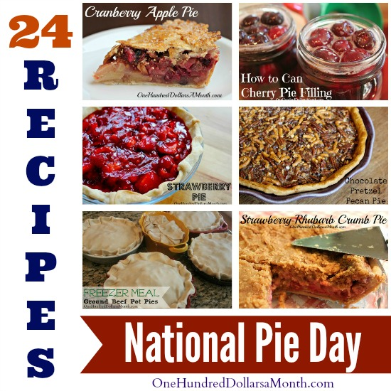 24 Recipes for National Pie Day – Friday January 23rd, 2015