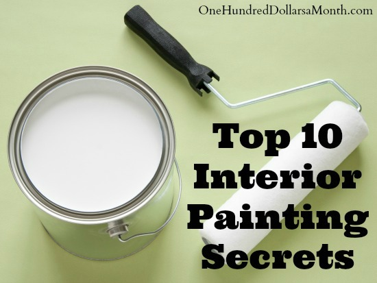 My Top 10 Interior Painting Secrets