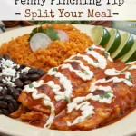 Penny Pinching Tip - Split Your Meal