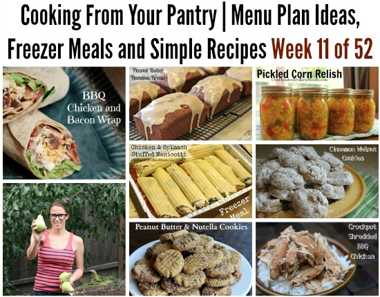 Cooking From Your Pantry | Menu Plan Ideas, Freezer Meals and Simple Recipes Week 11 of 52