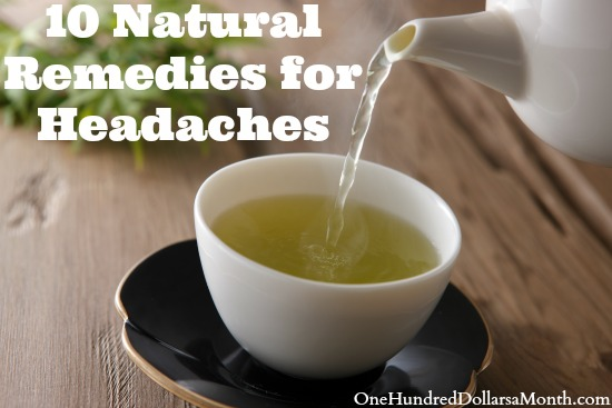 10 natural remedies for headaches one hundred dollars a month. Black Bedroom Furniture Sets. Home Design Ideas