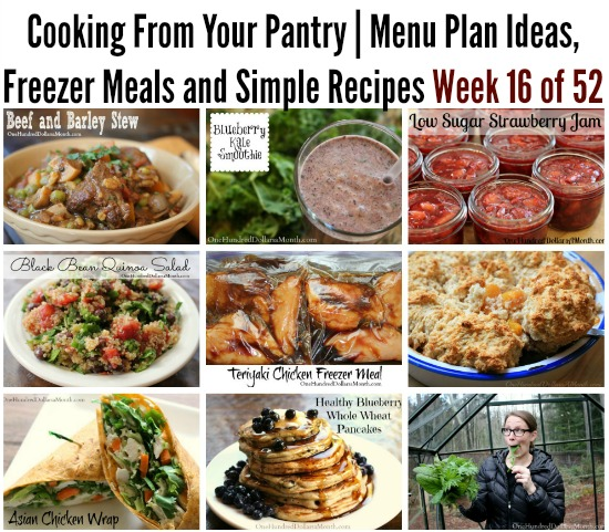 Cooking From Your Pantry | Menu Plan Ideas, Freezer Meals and Simple Recipes Week 16 of 52