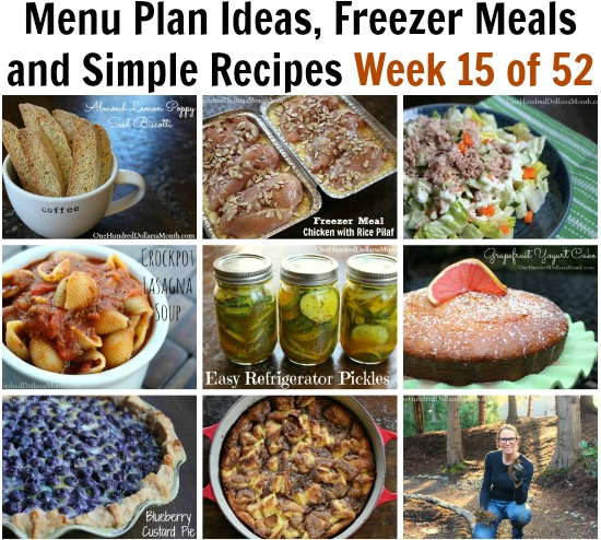 Cooking From Your Pantry | Menu Plan Ideas, Freezer Meals and Simple Recipes Week 15 of 52