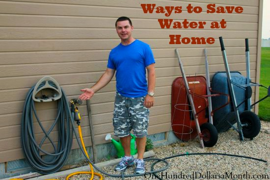 Ways to save water at home one hundred dollars a month for How to conserve water at home