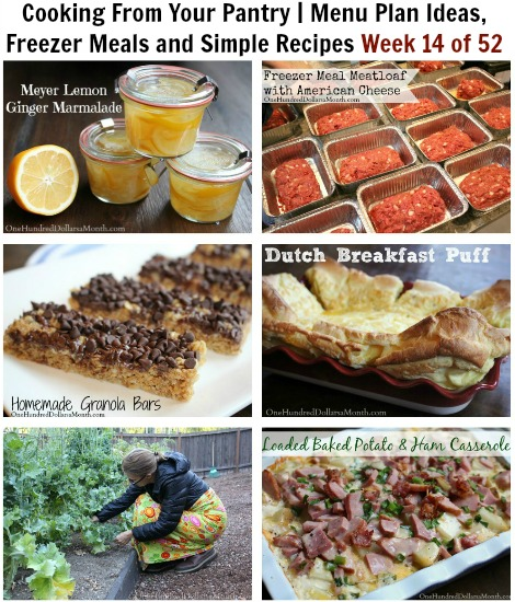 Cooking From Your Pantry | Menu Plan Ideas, Freezer Meals and Simple Recipes Week 14 of 52