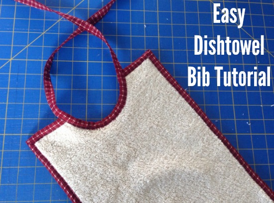 Easy Dishtowel Bib Tutorial