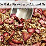 how-to-make-strawberry-almond-granola_opt