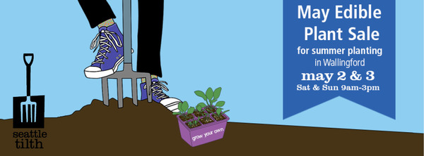 Seattle Tilth Spring Plant Sale: May 2nd-3rd
