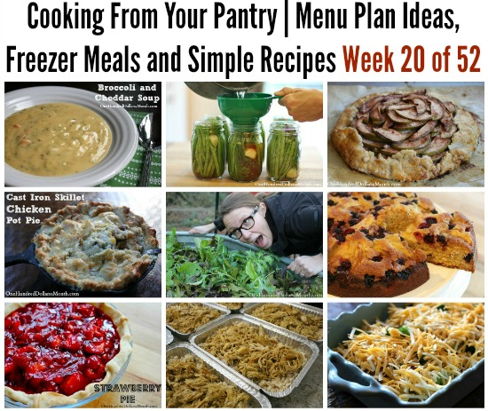 Cooking From Your Pantry | Menu Plan Ideas, Freezer Meals and Simple Recipes Week 20 of 52