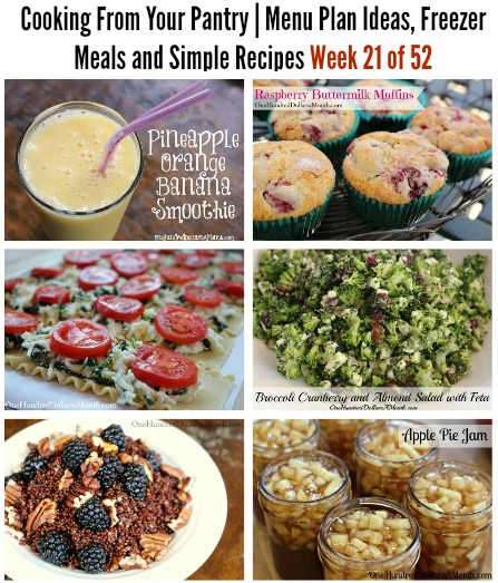 Cooking From Your Pantry | Menu Plan Ideas, Freezer Meals and Simple Recipes Week 21 of 52