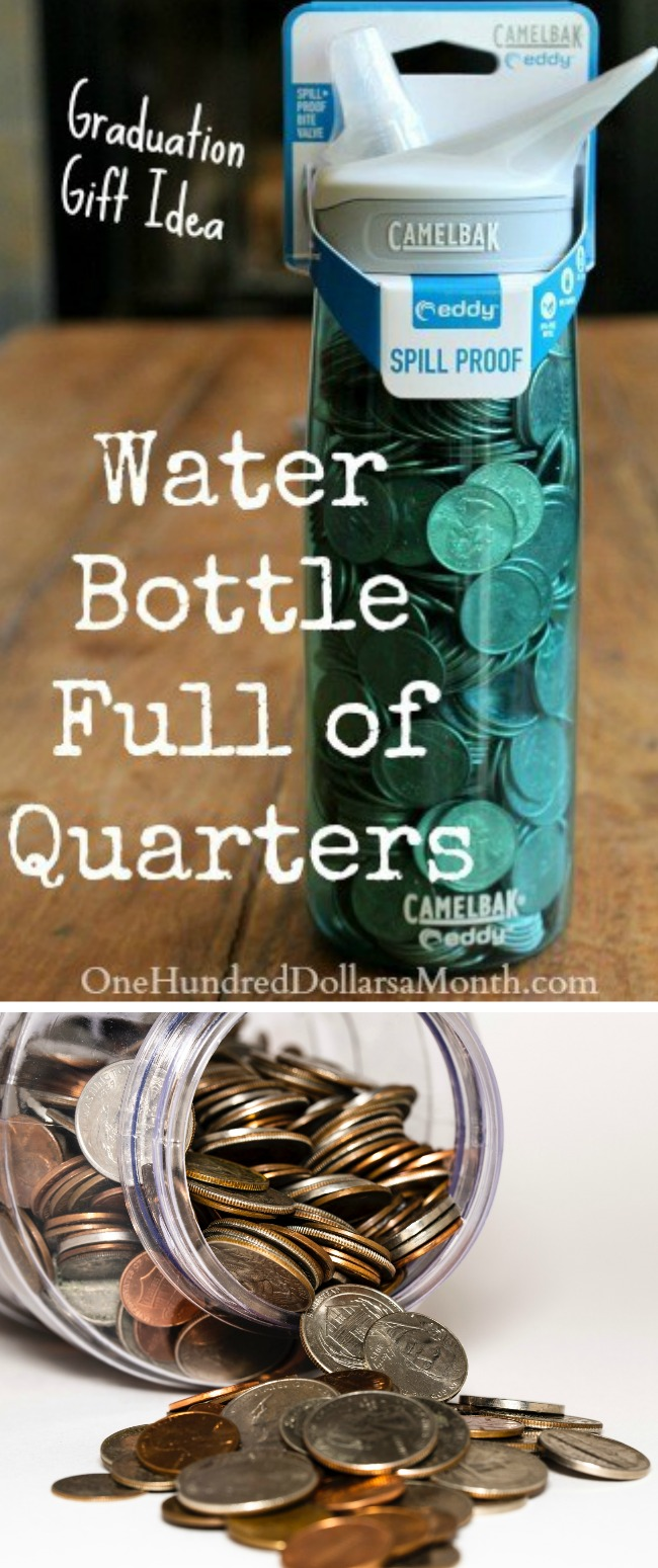 Creative Way to Give Money for Graduation – Water Bottle Full of Quarters