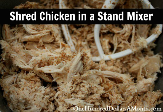 Easy Kitchen Tip – Shred Chicken in a Stand Mixer