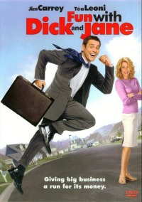 Friday Night at the Movies – Fun With Dick and Jane