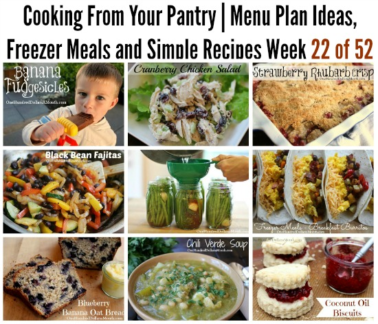 Cooking From Your Pantry | Menu Plan Ideas, Freezer Meals and Simple Recipes Week 22 of 52