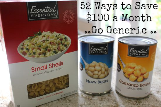 52 Ways to Save $100 a Month | Go Generic {Week 21 of 52}