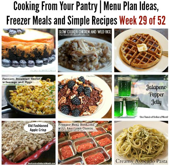Cooking From Your Pantry | Menu Plan Ideas, Freezer Meals and Simple Recipes Week 29 of 52