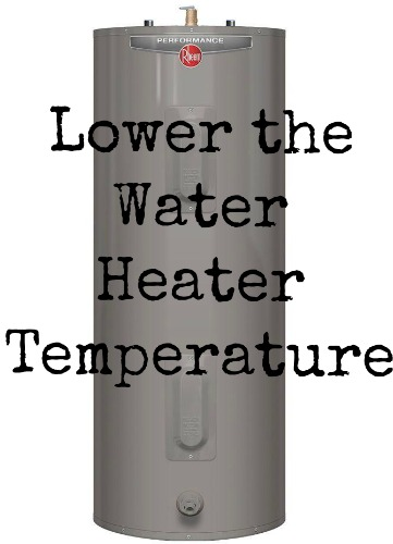 Penny Pinching Tip | Lower the Water Heater Temp