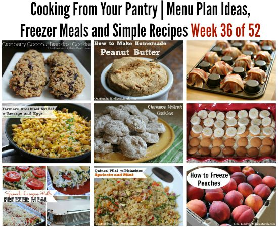 Cooking From Your Pantry | Menu Plan Ideas, Freezer Meals and Simple Recipes Week 36 of 52