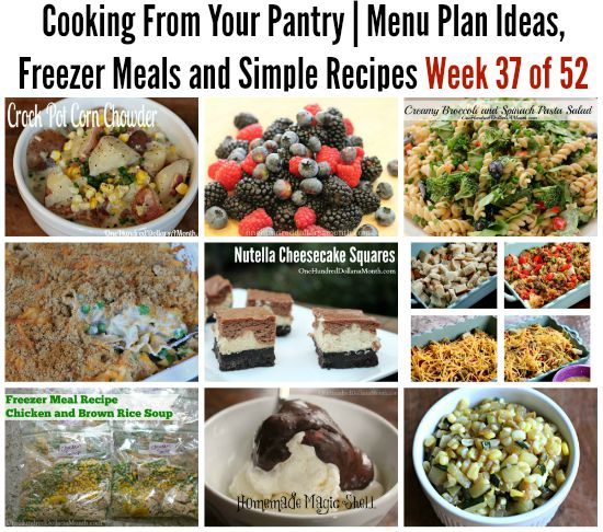 Cooking From Your Pantry | Menu Plan Ideas, Freezer Meals and Simple Recipes Week 37 of 52