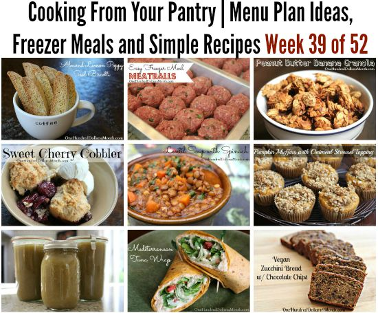 Cooking From Your Pantry | Menu Plan Ideas, Freezer Meals and Simple Recipes Week 39 of 52