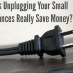 Does Unplugging Your Small Appliances Really Save Money?