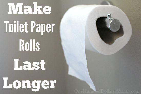 Penny Pinching Tip   Make Toilet Paper Rolls Last Longer
