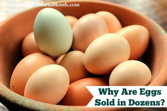 Why Are Eggs Sold in Dozens?