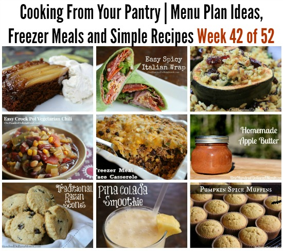 Cooking From Your Pantry | Menu Plan Ideas, Freezer Meals and Simple Recipes Week 42 of 52