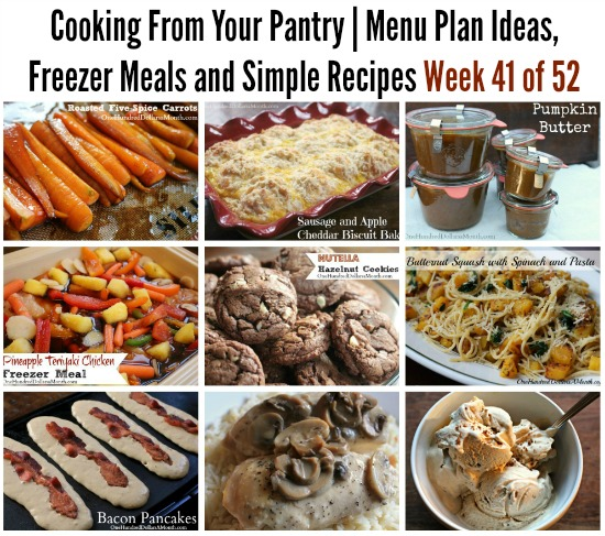 Cooking From Your Pantry | Menu Plan Ideas, Freezer Meals and Simple Recipes Week 41 of 52