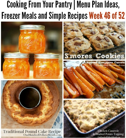 Cooking From Your Pantry | Menu Plan Ideas, Freezer Meals and Simple Recipes Week 46 of 52