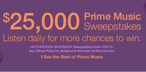 $25,000 Amazon Prime Music Sweepstakes