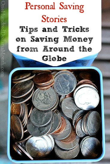 Personal Saving Stories – Tips and Tricks on Saving Money from Readers Around the Globe