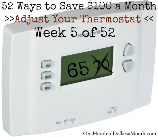 52 Ways to Save $100 a Month | Adjust Your Thermostat {Week 5 of 52}