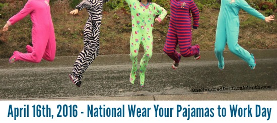 April 16th, 2016 – National Wear Your Pajamas to Work Day