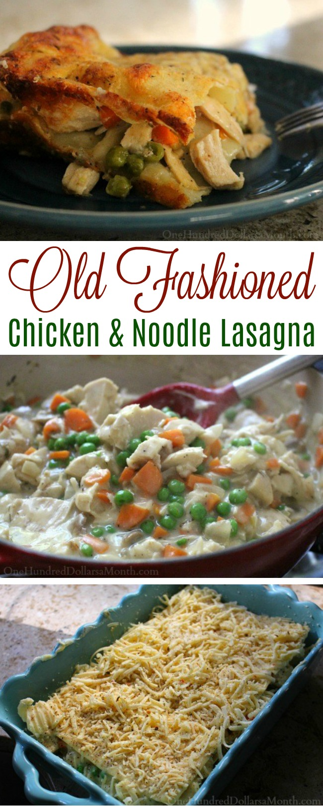 Old Fashioned Chicken and Noodle Lasagna