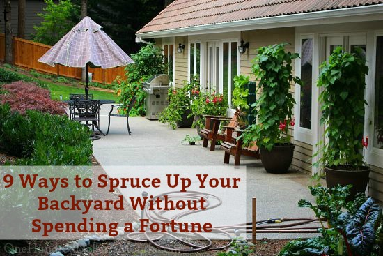 9 Ways to Spruce Up Your Backyard Without Spending a Fortune