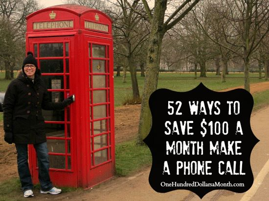 52 Ways to Save $100 a Month | Make a Phone Call {Week 17 of 52}