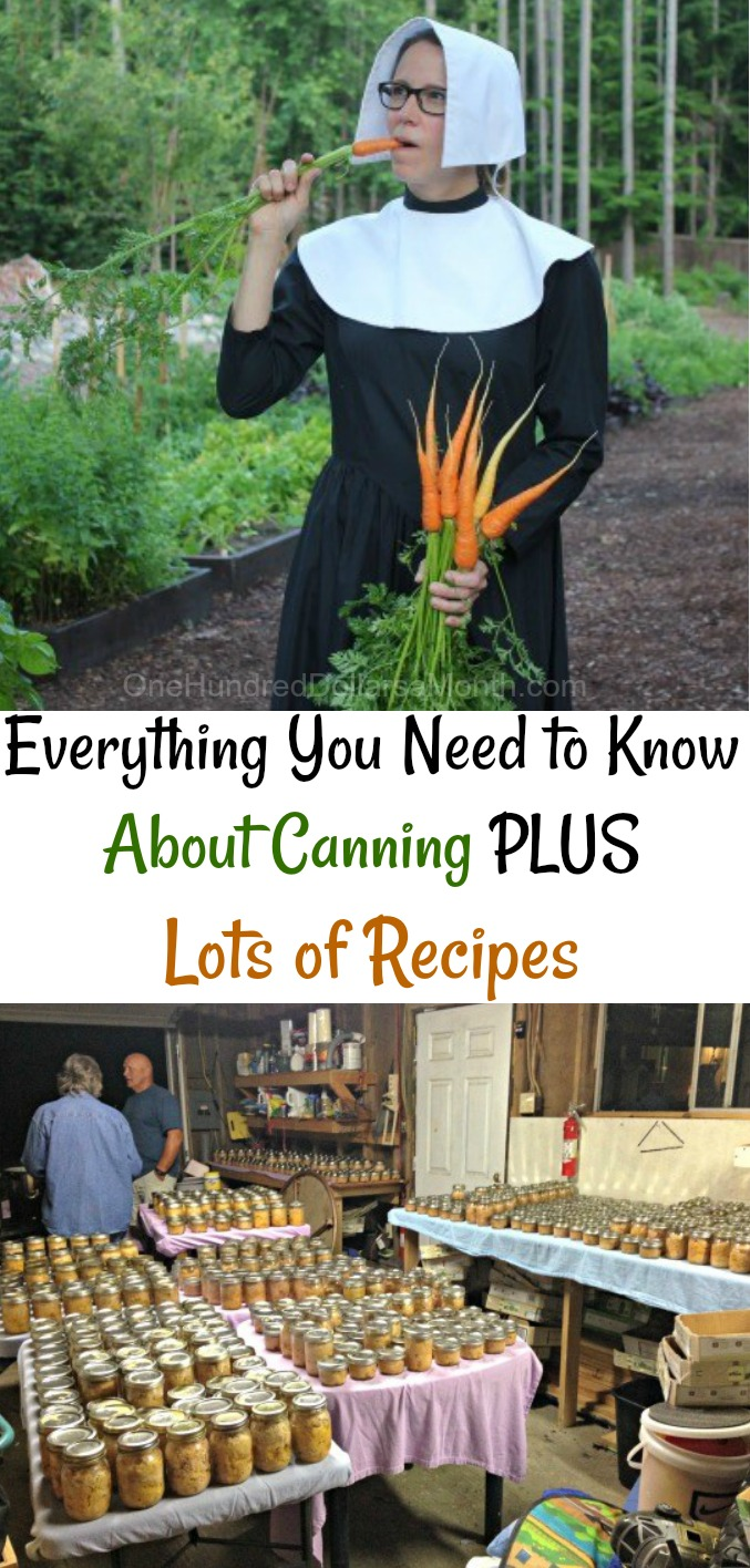 Everything You Need to Know About Canning PLUS Lots of Recipes