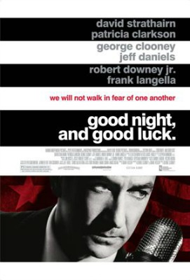 Friday Night at the Movies – Good Night, and Good Luck