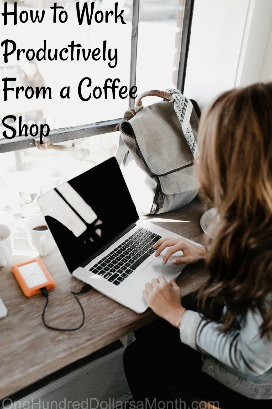 How to Work Productively From a Coffee Shop
