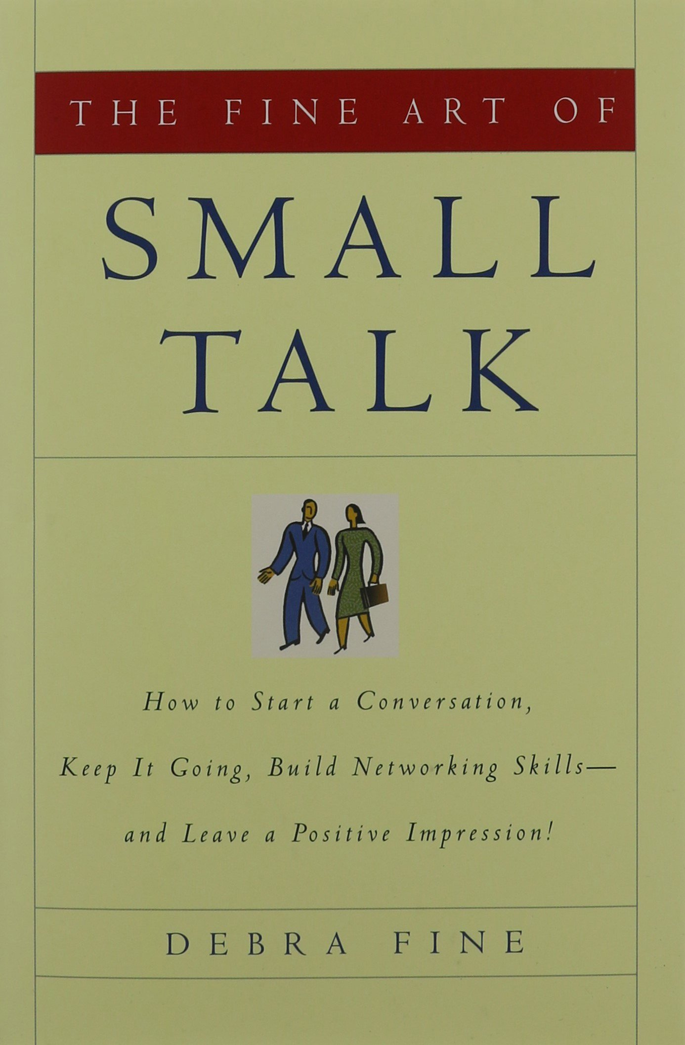 The Art of Small Talk