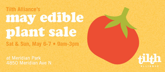 Tilth Alliance's May Edible Plant Sale